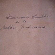 Libros de segunda mano: DICCIONARIO HERALDICO DE LA NOBLEZA GUIPUZCOANA JUAN CARLOS DE GUERRA PAIS VASCO. Lote 111577363