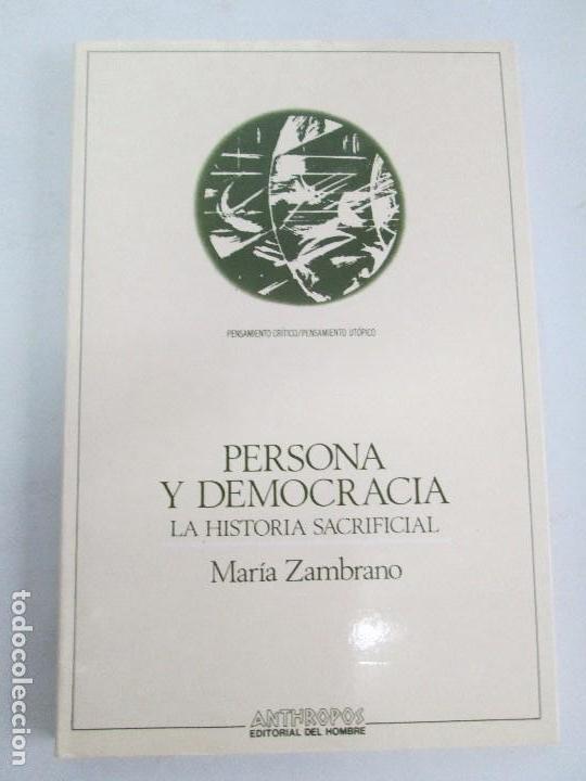 Libros de segunda mano: MARIA ZAMBRANO. 4 LIBROS: LA RAZON EN LA SOMBRA. FILOSOFIA Y POESIA. PERSONA Y DEMOCRACIA... - Foto 6 - 111587059