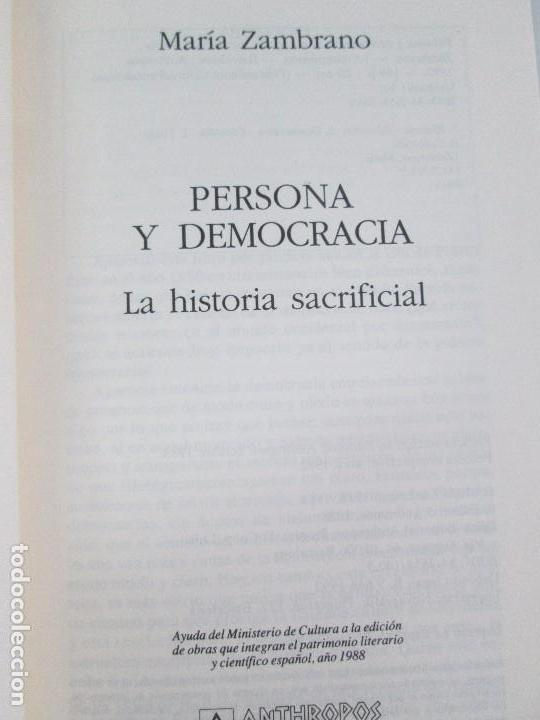 Libros de segunda mano: MARIA ZAMBRANO. 4 LIBROS: LA RAZON EN LA SOMBRA. FILOSOFIA Y POESIA. PERSONA Y DEMOCRACIA... - Foto 7 - 111587059