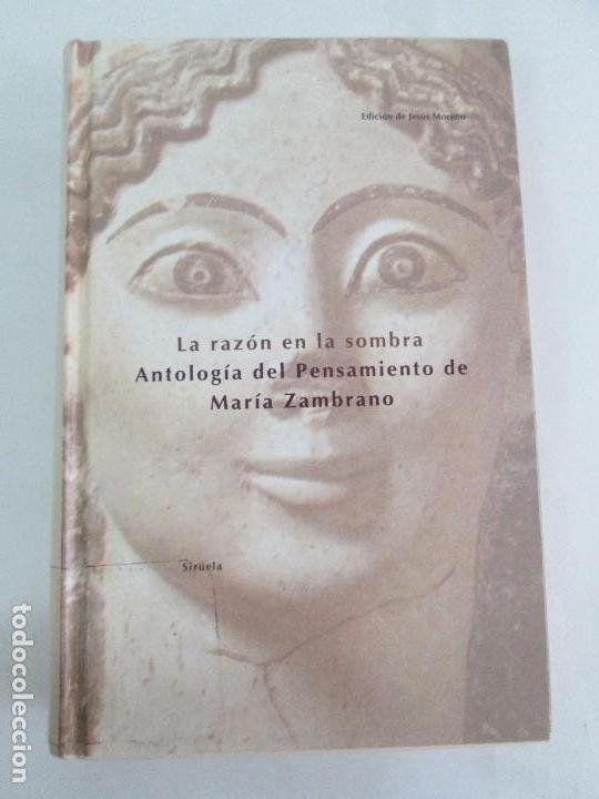 Libros de segunda mano: MARIA ZAMBRANO. 4 LIBROS: LA RAZON EN LA SOMBRA. FILOSOFIA Y POESIA. PERSONA Y DEMOCRACIA... - Foto 31 - 111587059