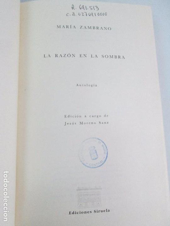 Libros de segunda mano: MARIA ZAMBRANO. 4 LIBROS: LA RAZON EN LA SOMBRA. FILOSOFIA Y POESIA. PERSONA Y DEMOCRACIA... - Foto 33 - 111587059