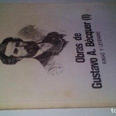 Libros de segunda mano: OBRAS DE GUSTAVO A BECQUER I-RIMAS Y LEYENDAS-PERIODICO EL DIA. Lote 111624295