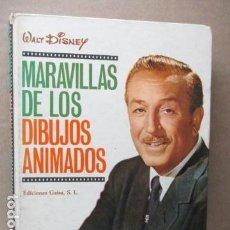 Libros de segunda mano: WALT DISNEY - MARAVILLAS DE LOS DIBUJOS ANIMADOS. Lote 111648887