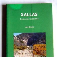 Libros de segunda mano: XALLAS - TEORIA DA EXISTENCIA - LOIS OREIRO - ESCRITO EN GALLEGO. Lote 195156206