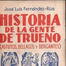 Libros de segunda mano: FERNÁNDEZ RÚA : HISTORIA DE LA GUERRA DE TRUENO - ASTUTOS, BELLACOS Y BERGANTES (COLENDA, 1952). Lote 111652431