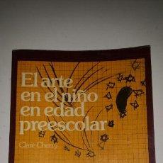 Libros de segunda mano: EL ARTE EN EL NIÑO EN EDAD PREESCOLAR. Lote 111665926