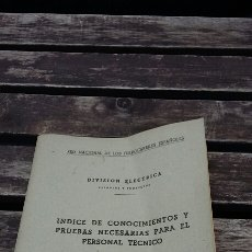 Libros de segunda mano: ÍNDICE DE CONOCIMIENTOS Y PRUEBAS NECESARIAS PARA EL PERSONAL TÉCNICO. Lote 111692795