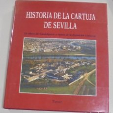 Libros de segunda mano - HISTORIA DE LA CARTUJA DE SEVILLA. TURNER. 1977. ILUSTRADO. 366 PAGINAS. - 111764623