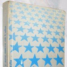 Libros de segunda mano: LITERATURA Y ARTE NUEVO EN CUBA - VARIOS AUTORES *. Lote 111871915