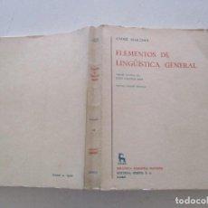 Libros de segunda mano: ANDRÉ MARTINET. ELEMENTOS DE LINGÜÍSTICA GENERAL. RMT85493. . Lote 111872543
