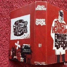 Libros de segunda mano: ENVIADO ESPECIAL. ERNEST HEMINGWAY . EDITORIAL PLANETA BARCELONA PRIMERA EDICION 1968. OBRA COMPLETA. Lote 111893859