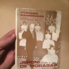 Libros de segunda mano: ANTIGUO LIBRO VIVENCIES MANRESANES POR JERONI DE MORAGAS Y SIMEÓ SELGA UBACH. Lote 111909519