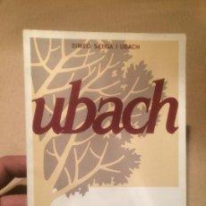 Libros de segunda mano: ANTIGUO LIBRO UBACH UN COGNOM, UN ABRE, UN CAMÍ POR SIMEÓ SELGA UBACH . Lote 111909999