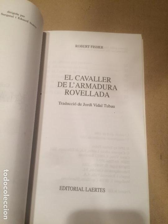 Libros de segunda mano: Antiguo libro el cavaller de l'armadura rovellada escrito por Robert Fisher año 2001 - Foto 2 - 111930427
