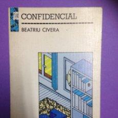 Libros de segunda mano: CONFIDENCIAL - BEATRIU CIVERA - GREGAL LLIBRES. Lote 111946739