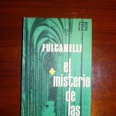 Libros de segunda mano: FULCANELLI. EL MISTERIO DE LAS CATEDRALES (ROTATIVA) . Lote 111950107