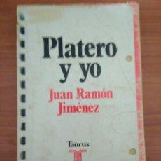 Libros de segunda mano: PLATERO Y YO. JUAN RAMON JIMENEZ. ED. TAURUS. Lote 111965327