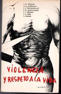 VIOLENCIA Y RESPETO A LA VIDA, VARIOS AUTORES (Libros de Segunda Mano - Pensamiento - Otros)