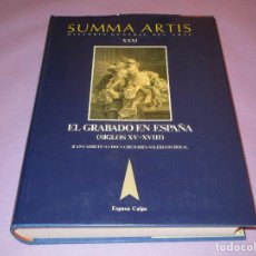 Libros de segunda mano: EL GRABADO EN ESPAÑA (SIGLOS XV-XVIII) - SUMMA ARTIS VOL. XXXI- ESPASA CALPE - 1988. Lote 111991547