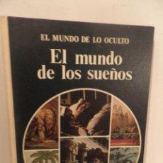 Libros de segunda mano: EL MUNDO DE LO OCULTO - EL MUNDO DE LOS SUEÑOS - NOGUERA 1977 - 1º EDICION. Lote 112023847