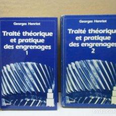 Libros de segunda mano: TRAITE THEORIQUE ET PRATIQUE DES ENGRENAGES, 2 TOMOS, GEORGES HENRIOT, EN FRANCES . Lote 112032347