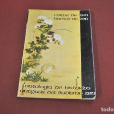 Libros de segunda mano: CARNE DE ZEN HUESOS DE ZEN , ANTOLOGÍA DE HISTORÍAS ANTIGUAS DEL BUDISMO ZEN 1979 - FI3. Lote 112061967