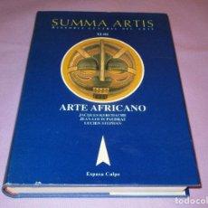 Libros de segunda mano: ARTE AFRICANO ( JACQUES KERCHACHE ... ) - SUMMA ARTIS VOL. XLIII - ESPASA CALPE - 1998. Lote 112067387