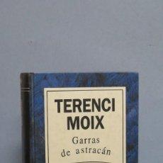 Libros de segunda mano: GARRAS DE ASTRACAN. TERENCI MOIX. Lote 112084107