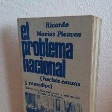 Livros em segunda mão: EL PROBLEMA NACIONAL: HECHOS, CAUSAS Y REMEDIOS DE RICARDO MACÍAS PICAVEA. Lote 112088431