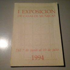 Libros de segunda mano: CASAS DE MUÑECAS. I EXPOSICIÓN. JUNIO 1994. SAN CARLOS. MADRID / SANTANDER. JUGUETES. RARO.. Lote 112090575