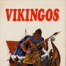 Libros de segunda mano: PUEBLOS DEL PASADO : VIKINGOS (MOLINO, 1979). Lote 112101079