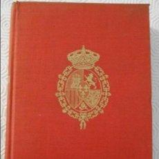Libros de segunda mano: DIARIO INTIMO DE ALFONSO XIII. RECOGIDO Y COMENTADO POR J. L. CASTILLO-PUCHE. BIBLIOTECA NUEVA, 1960. Lote 112101407