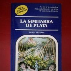 Libros de segunda mano: LA SIMITARRA DE PLATA - Nº 51 TRIA LA TEVA AVENTURA - - TIMUN MAS. Lote 268902014