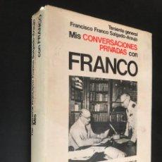 Libros de segunda mano: MIS CONVERSACIONES PRIVADAS CON FRANCO. TENIENTE GENERAL FRANCISCO . Lote 112247367