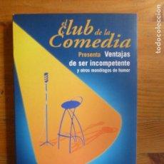 Libros de segunda mano - El club de la comedia presenta ventajas de ser incompetente y otros monólogos de humor AGUILAR - 112249379