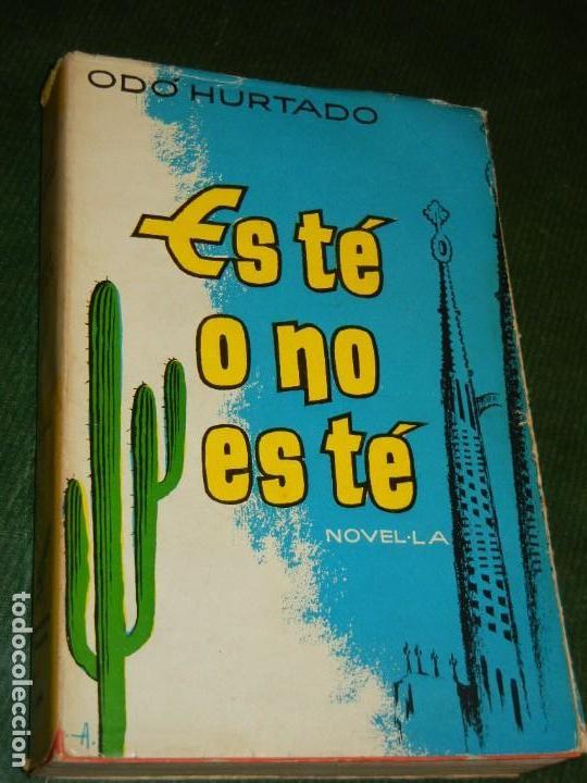 ES TÉ O NO ES TÉ, DE ODO HURTADO, BIBL.SELECTA NUM.259 1A EDICION 1958 (Libros de Segunda Mano (posteriores a 1936) - Literatura - Otros)