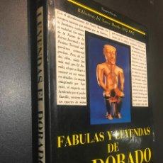 Libros de segunda mano: FABULAS Y LEYENDAS DE EL DORADO. PROLOGO DE ARTURI ULSAR PIETRI. . Lote 112256411