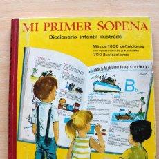 Libros de segunda mano: MI PRIMER SOPENA. DICCIONARIO INFANTIL ILUSTRADO 1967. Lote 112328199