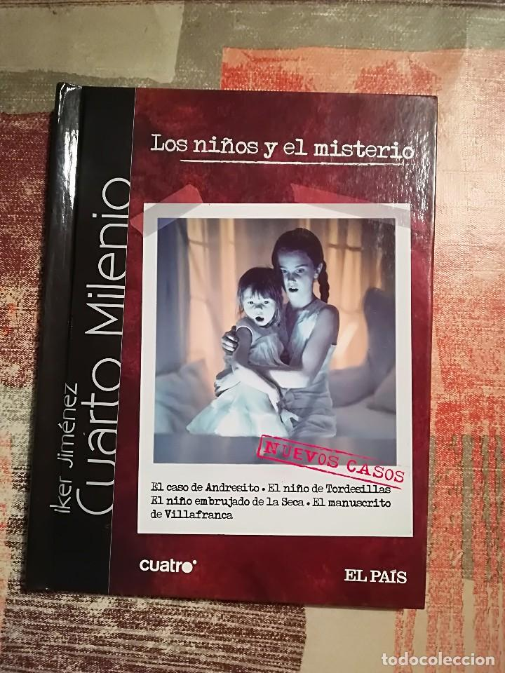 los niños y el misterio. ´cuarto milenio - iker - Comprar en ...