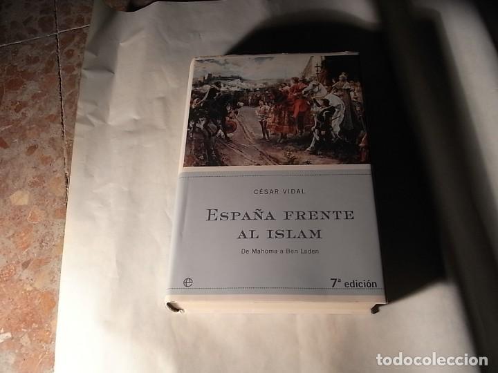 Cesar Vidal Espa 241 A Frente Al Islam 7 Ed La E Comprar border=