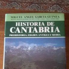 Libros de segunda mano: HISTORIA DE CANTABRIA. PREHISTORIA, EDADES ANTIGUA Y MEDIA. M.A. GARCÍA GUINEA. PRIMERA EDICIÓN 1985. Lote 112440211