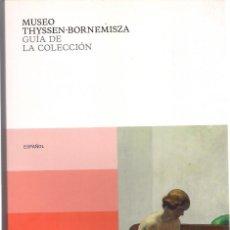 Libros de segunda mano: MUSEO THYSSEN-BORNEMISZA. GUÍA DE LA COLECCIÓN. TEXTOS DE VARIOS AUTORES. (2012). Lote 112465499