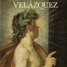 Libros de segunda mano: VELAZQUEZ. CATÁLOGO. TEXTOS: A. DOMÍNGUEZ ORTIZ, ALFONSO E. PÉREZ SÁNCHEZ Y JULIÁN GALLEGO. (1990). Lote 112465675
