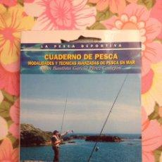 Libros de segunda mano: CUADERNO DE PESCA (JUAN BAUTISTA GARCÍA) TIKAL. Lote 112477539