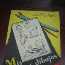 Libros de segunda mano - Mis primeros dibujos por Luis Mallafré. Editorial Roma Barcelona - 112491655