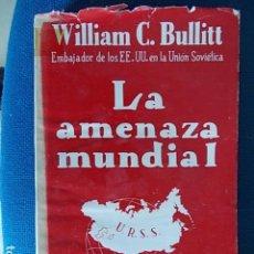 Libros de segunda mano: LA AMENAZA MUNDIAL . Lote 112499907