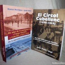 Libros de segunda mano: CUBELLES HISTORICA - JOAN VIDAL - FOTOGRAFIAS DE EPOCA.. Lote 112504867