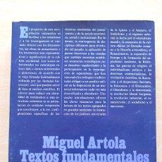 Libros de segunda mano: MIGUEL ARTOLA - TEXTOS FUNDAMENTALES PARA LA HISTORIA - ALIANZA. Lote 112528799
