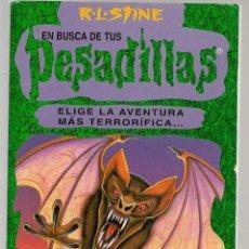 Libros de segunda mano: EN BUSCA DE TUS PESADILLAS. Nº 3. R.L.STINE. EDICIONES B. (C/B). Lote 112543459