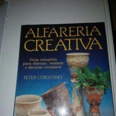 Libros de segunda mano: ALFARERÍA CREATIVA PETER CONSENTIDO.. Lote 112548363